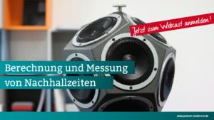 Berechnung und Messung von Nachhallzeiten